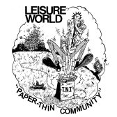 Leisure World - Paper-Thin Community