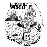 Leisure World - Paper-Thin Community